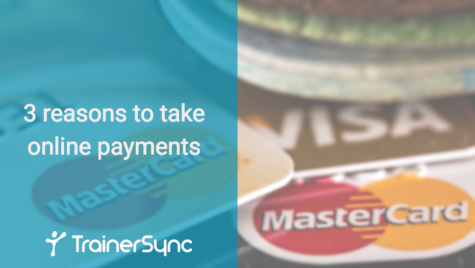 3 reasons to take online payments in your personal training business