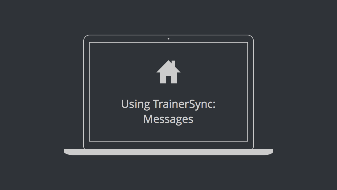 Using TrainerSync: Messages